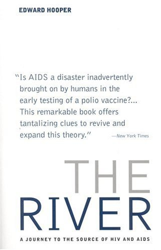 The River: A Journey to the Source of HIV and AIDS 9780316371377