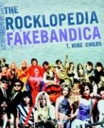The Rocklopedia Fakebandica 9780312329440