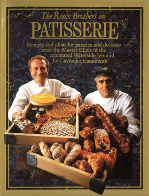 The Roux Brothers on Patisserie 9780316905596