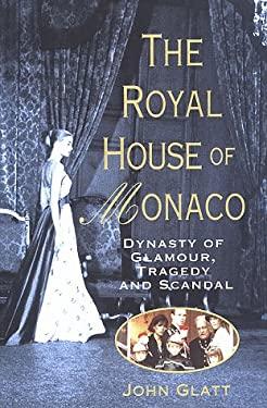Royal House of Monaco 9780312193263