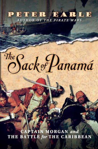 The Sack of Panama: Captain Morgan and the Battle for the Caribbean 9780312361426