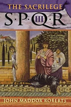 Spqr III: The Sacrilege 9780312246976
