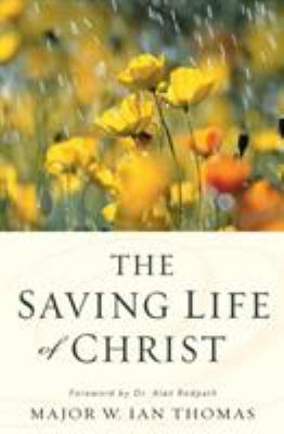 The Saving Life of Christ 9780310332626