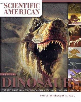 The Scientific American Book of Dinosaurs 9780312310080
