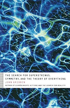 The Search for Superstrings, Symmetry, and the Theory of Everything 9780316326148