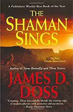 The Shaman Sings 9780312947736