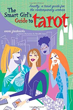 The Smart Girl's Guide to Tarot 9780312323547