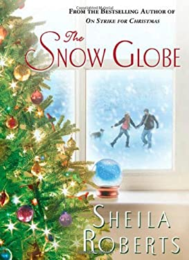 The Snow Globe 9780312594480
