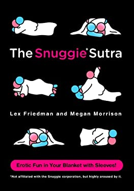 The Snuggie Sutra 9780312652678
