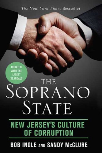 The Soprano State: New Jersey's Culture of Corruption 9780312539207