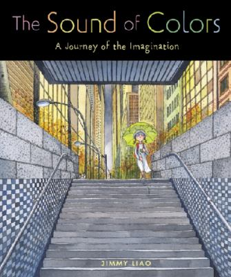 The Sound of Colors: A Journey of the Imagination 9780316939928