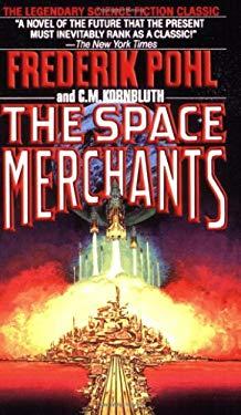 The Space Merchants 9780312749514