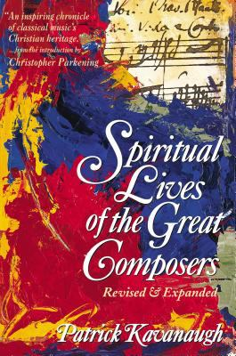 The Spiritual Lives of the Great Composers 9780310208068