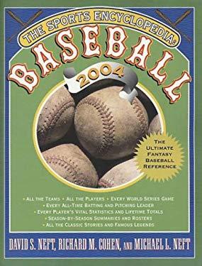 The Sports Encyclopedia: Baseball 9780312304799