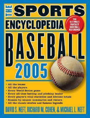 Sports Encyclopedia: Baseball 2005 9780312337865