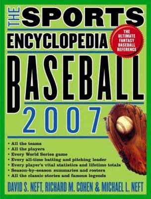 The Sports Encyclopedia: Baseball 9780312363598