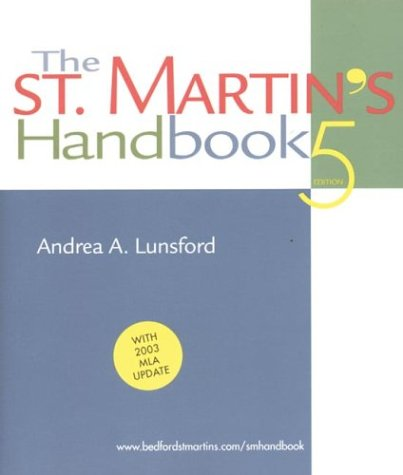 The St. Martin's Handbook: With 2003 MLA Update 9780312413132