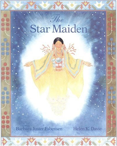 The Star Maiden: An Ojibway Tale 9780316249553