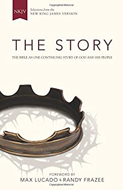 Story, NKJV : The Bible as One Continuing Story of God and His People