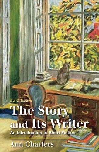 The Story and Its Writer: An Introduction to Short Fiction 9780312596231