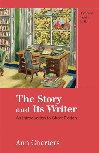The Story and Its Writer, Compact Edition: An Introduction to Short Fiction 9780312596248
