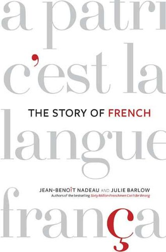 The Story of French 9780312341831