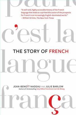 The Story of French 9780312341848
