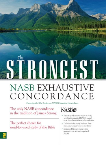 The Strongest NASB Exhaustive Concordance 9780310262848