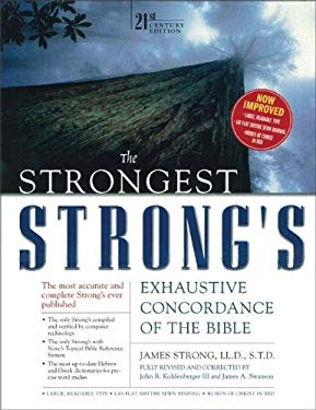 The Strongest Strong's Exhaustive Concordance, Value Price: 21st Century Edition 9780310259084