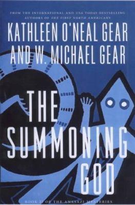 The Summoning God: Book II of the Anasazi Mysteries 9780312876395