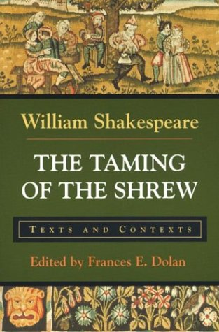 The Taming of the Shrew: Texts and Contexts 9780312108366