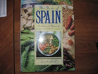 The Taste of Spain: Traditional Spanish Recipes and Their Origins 9780312064785