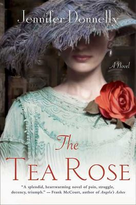 The Tea Rose 9780312378028