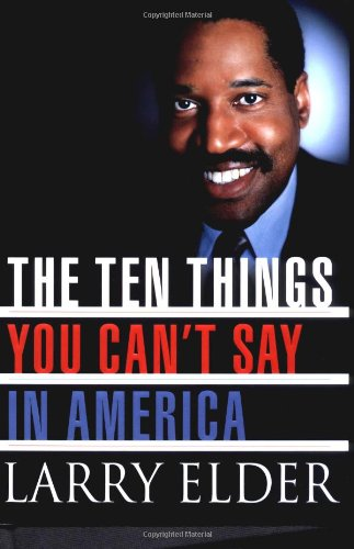 The Ten Things You Can't Say in America 9780312266608