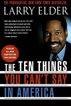 The Ten Things You Can't Say in America 9780312284657