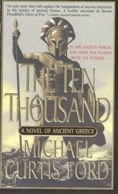 Ten Thousand : A Novel of Ancient Greece
