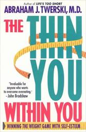 The Thin You Within You: Winning the Weight Game with Self-Esteem