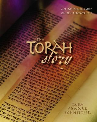 The Torah Story: An Apprenticeship on the Pentateuch 9780310248613