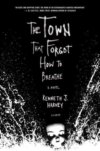 The Town That Forgot How to Breathe 9780312424800