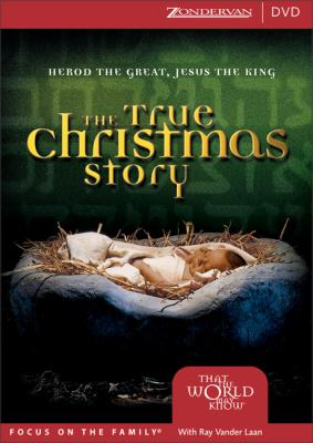 The True Christmas Story: Herod the Great, Jesus the King 9780310242390