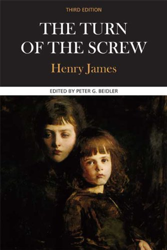 The Turn of the Screw: Complete, Authoritative Text with Biographical, Historical, and Cultural Contexts, Critical History, and Essays from C 9780312597061