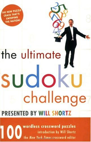 The Ultimate Sudoku Challenge: 100 Wordless Crossword Puzzles 9780312358150