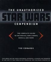 The Unauthorized Star Wars Compendium 986370