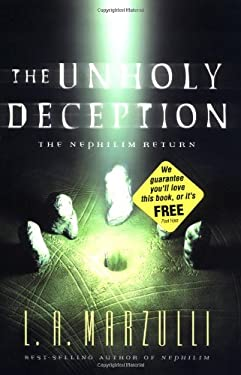 The Unholy Deception: The Nephilim Return 9780310240648