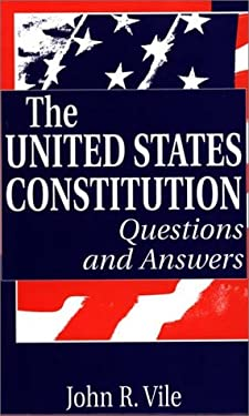 The United States Constitution: Questions and Answers 9780313306433