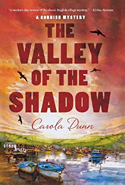 The Valley of the Shadow: A Cornish Mystery