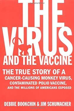 Virus and the Vaccine 9780312278724