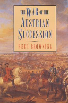 The War of the Austrian Succession 9780312125615