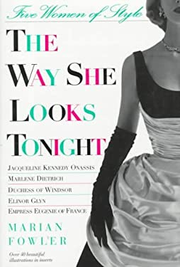 The Way She Looks Tonight: Five Women of Style 9780312147570