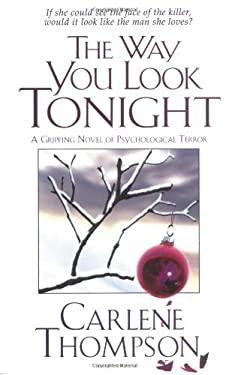 The Way You Look Tonight - Thompson, Carlene